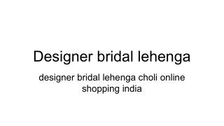 designer bridal lehenga choli online shopping india