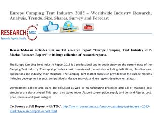 Europe Camping Tent Industry 2015 – Worldwide Industry Research, Analysis, Trends, Size, Shares, Survey and Forecast