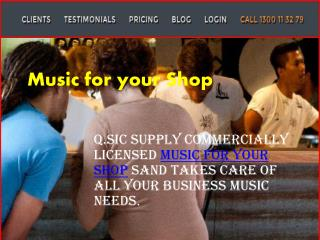 Music for Your Shop