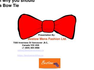 5 Reasons on why you should buy a Bow Tie