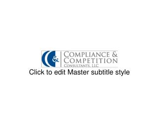 Compliance and Competition Consultants, LLC (847.431.8207)