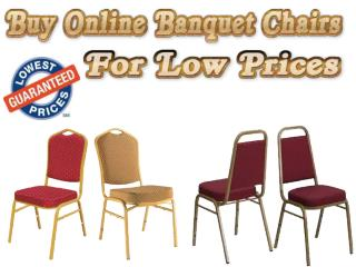 Buy Online Banquet Chairs For Low Prices