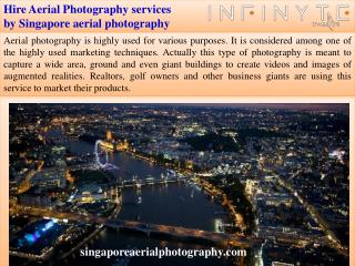 Hire Aerial Photography services by Singaporeaerialphotography