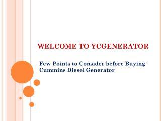 Few Points to Consider before Buying Cummins Diesel Generator
