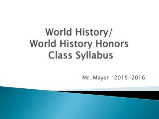 Mayer - World History - Syllabus