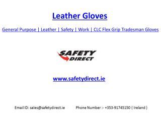 General Purpose | Leather | Safety | Work | CLC Flex Grip Tradesman Gloves | SafetyDirect.ie