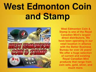 West Edmonton Coin and Stamp
