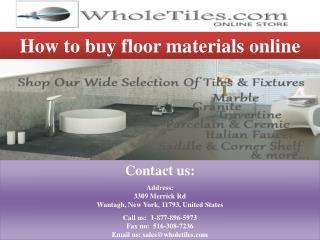 How to buy floor materials online?