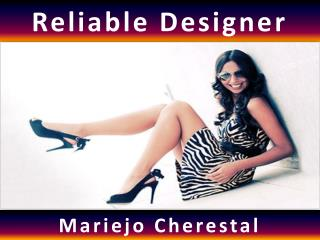 Reliable Designer Mariejo Cherestal