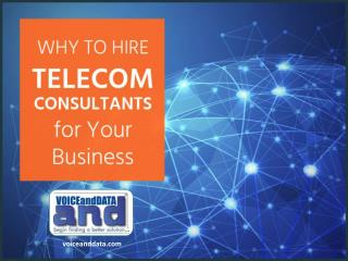 Why to Hire Telecom Consultants