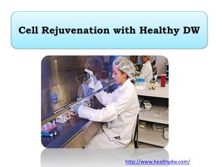 Cell Rejuvenation with Healthy DW