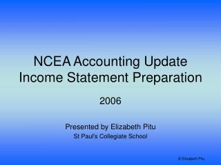 NCEA Accounting Update Income Statement Preparation