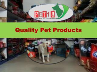 Pet 18 - Pet Store in Chandigarh