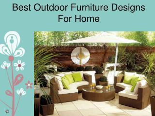 Best Outdoor Furniture Designs For Home