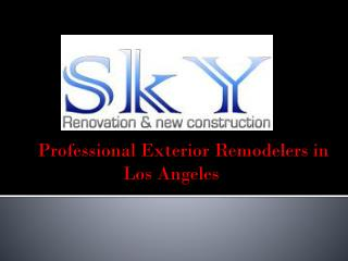 Professional Exterior Remodelers in  Los Angeles