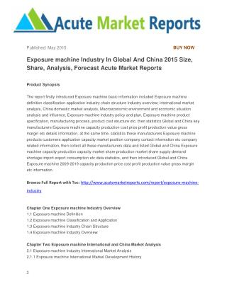 Exposure machine Industry In Global And China 2015 Size, Share, Analysis, Forecast Acute Market Reports