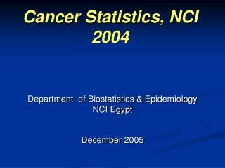 Cancer Statistics, NCI 2004