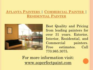Residential Painter | Atlanta Painters | Commercial Painter