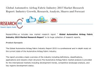 Global Automotive Airbag Fabric Industry 2015 Market Research Report