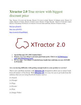 Xtractor 2.0 Review -(FREE) $32,000 Bonus & Discount
