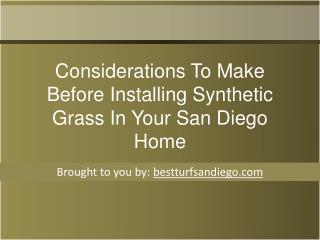 Considerations To Make Before Installing Synthetic Grass In Your San Diego   Home