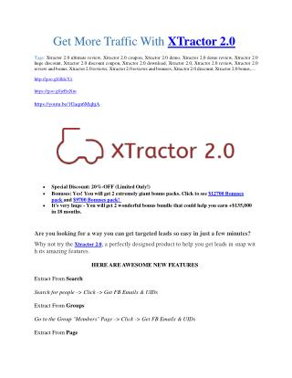 Xtractor 2.0 review and Xtractor 2.0  $11800 Bonus & Discount