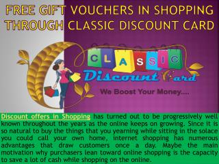 Buy Our Classic Discount Card and Get Discount Offers in Shopping