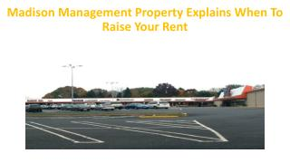 Madison Management Property Explains When To Raise Your Rent