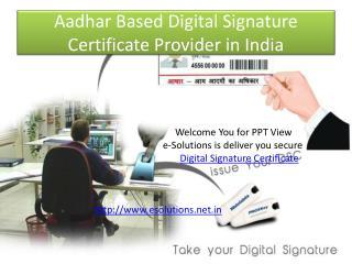 Aadhar Based Digital Signature Certificate Provider in India