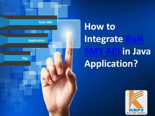 How to Integrate Bulk SMS API in Java Application