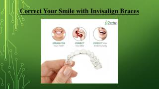 Correct Your Smile with Invisalign Braces