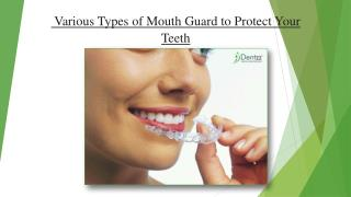 Various Types of Mouth Guard to Protect Your Teeth