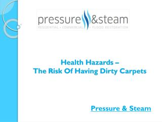 Health Hazards – The Risk Of Having Dirty Carpets