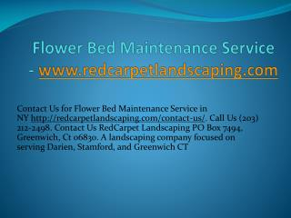 Flower Bed Maintenance Service - www.redcarpetlandscaping.com