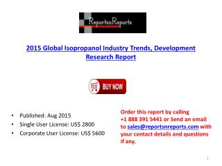Global Isopropanol Market 2020 Trends Forecasts Analysis
