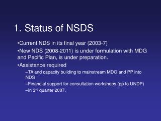 1. Status of NSDS