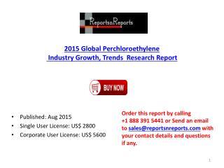 Global Perchloroethylene Industry 2020 Trends Forecasts Analysis