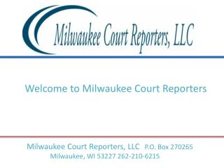 Video court reporting in wisconsin