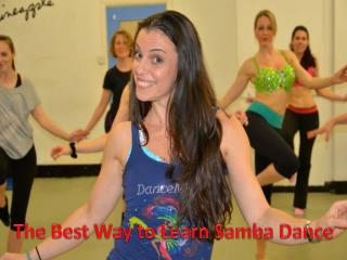 The Best Way to Learn Samba Dance