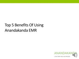 Top 5 benefits of using Anandkanda service for patients