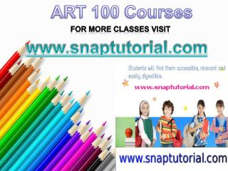 ART 100 Courses / snaptutorial