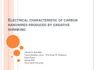 Electrical characteristic of carbon nanowires produced by oxidative shrinking