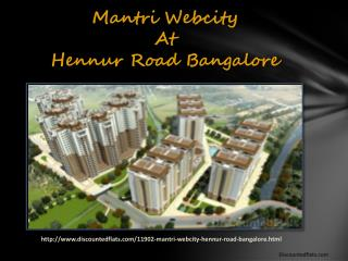Mantri Webcity a New launch project by Mantri Developers