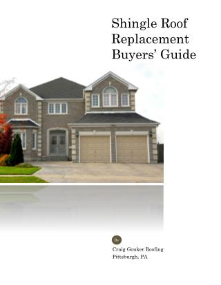 Residential Asphalt Shingle Roof Replacement Buyers' Guide