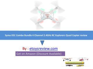 Syma X5C Combo Bundle Quadcopter Review