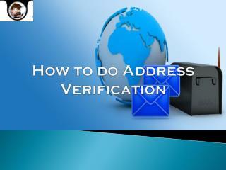 How to do  Address Verification