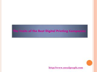 The Traits of the Best Digital Printing Companies