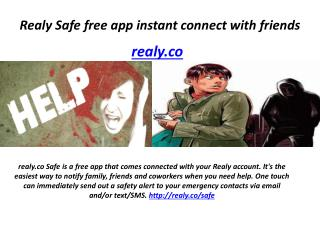 Realy Safe free app instant connect with friends