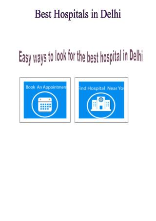 Easy Ways to Look For the Best Hospital in Delhi
