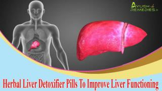 Herbal Liver Detoxifier Pills To Improve Liver Functioning